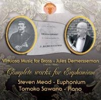 Virtuoso Music for Brass - Complete works for euphonium (Jules Demersseman)