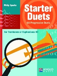 Starter Duets for Trombones or Euphoniums (BC) - Philip Sparke