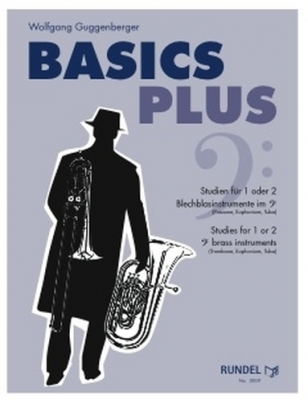 Basics Plus - Studies for 1 or 2 bass clef Brass Instruments - Wolfgang Guggenberger