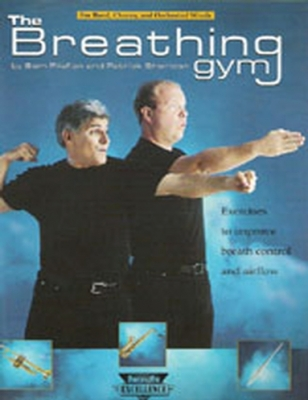 The Breathing Gym - Book by Sam Pilafian & Patrick Sheridan