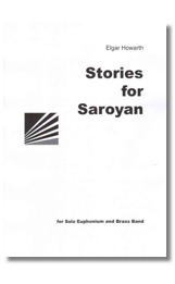 Stories of Saroyan (Brass Band score) - Elgar Howarth