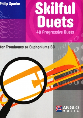 Skilful Duets for Trombones or Euphoniums (BC) - Philip Sparke