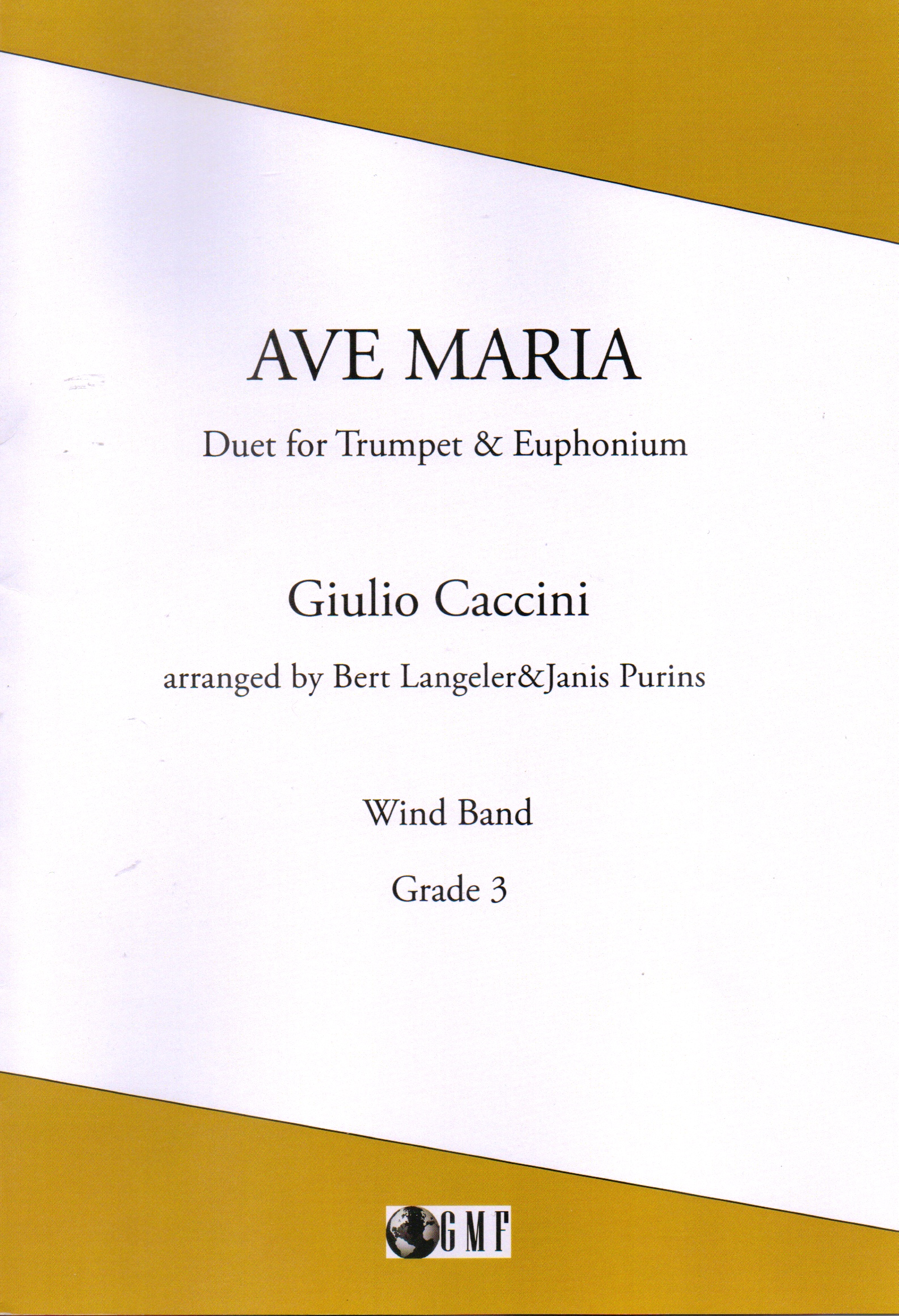 Ave Maria - Giulio Caccini Arr.Langeler/Purins - Duet for Euphonium & Trumpet and Wind Band