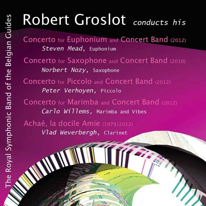 Robert Groslot conducts his Five Concerti (Including Euphonium Concerto)