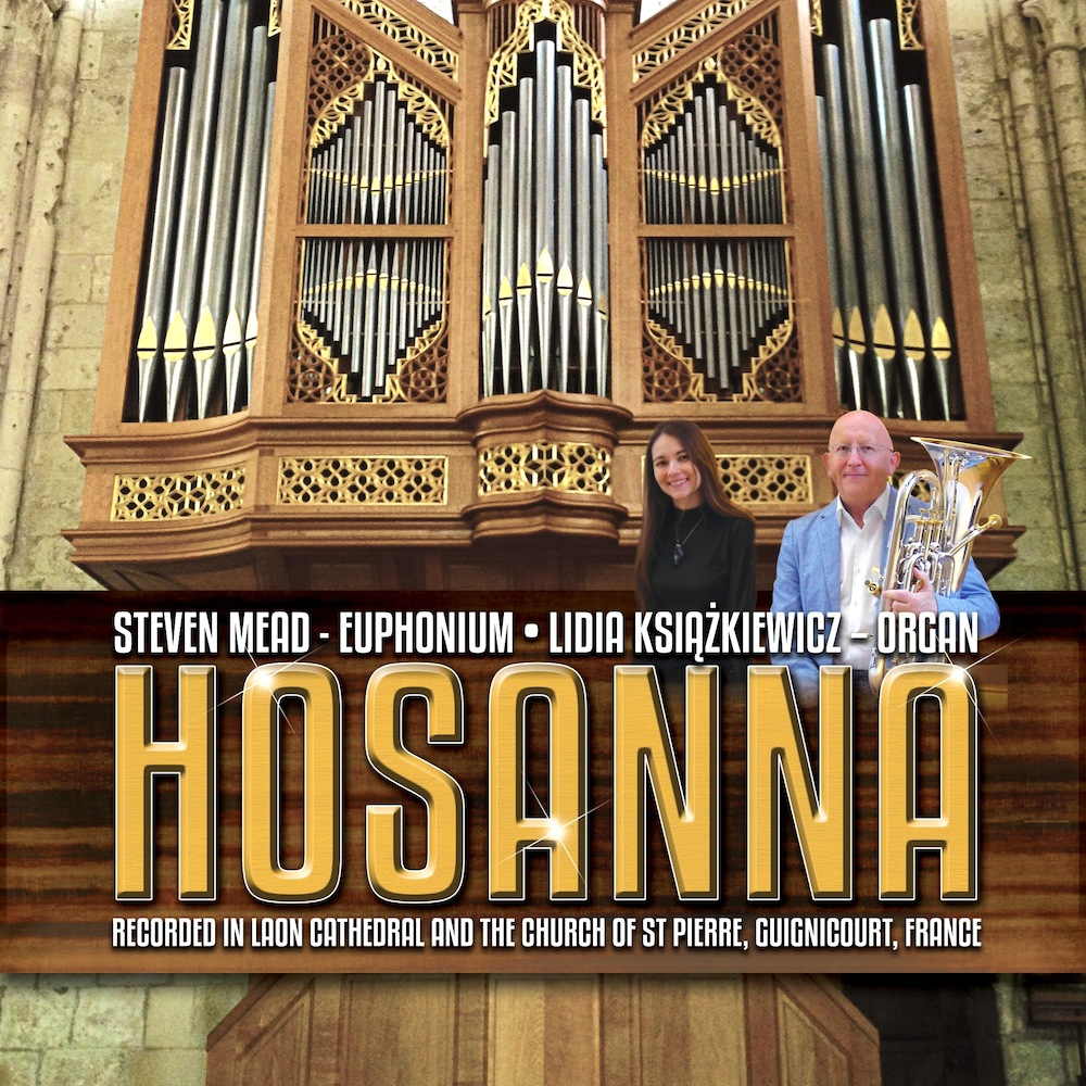 HOSANNA - Steven Mead (Euphonium) & Lidia Ksiazkiewicz (Organ) (Digital Download)
