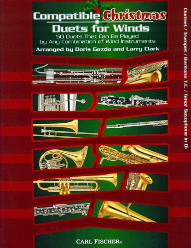 Compatible Christmas Duets for Winds (Clarinet, Trumpet, Baritone T.C. or Tenor Saxophone)