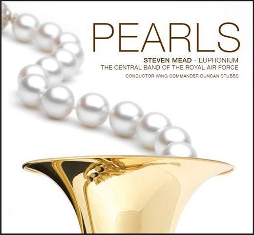 Pearls - Steven Mead and the Central Band of the Royal Air Force  * AVAILABLE NOW ! *