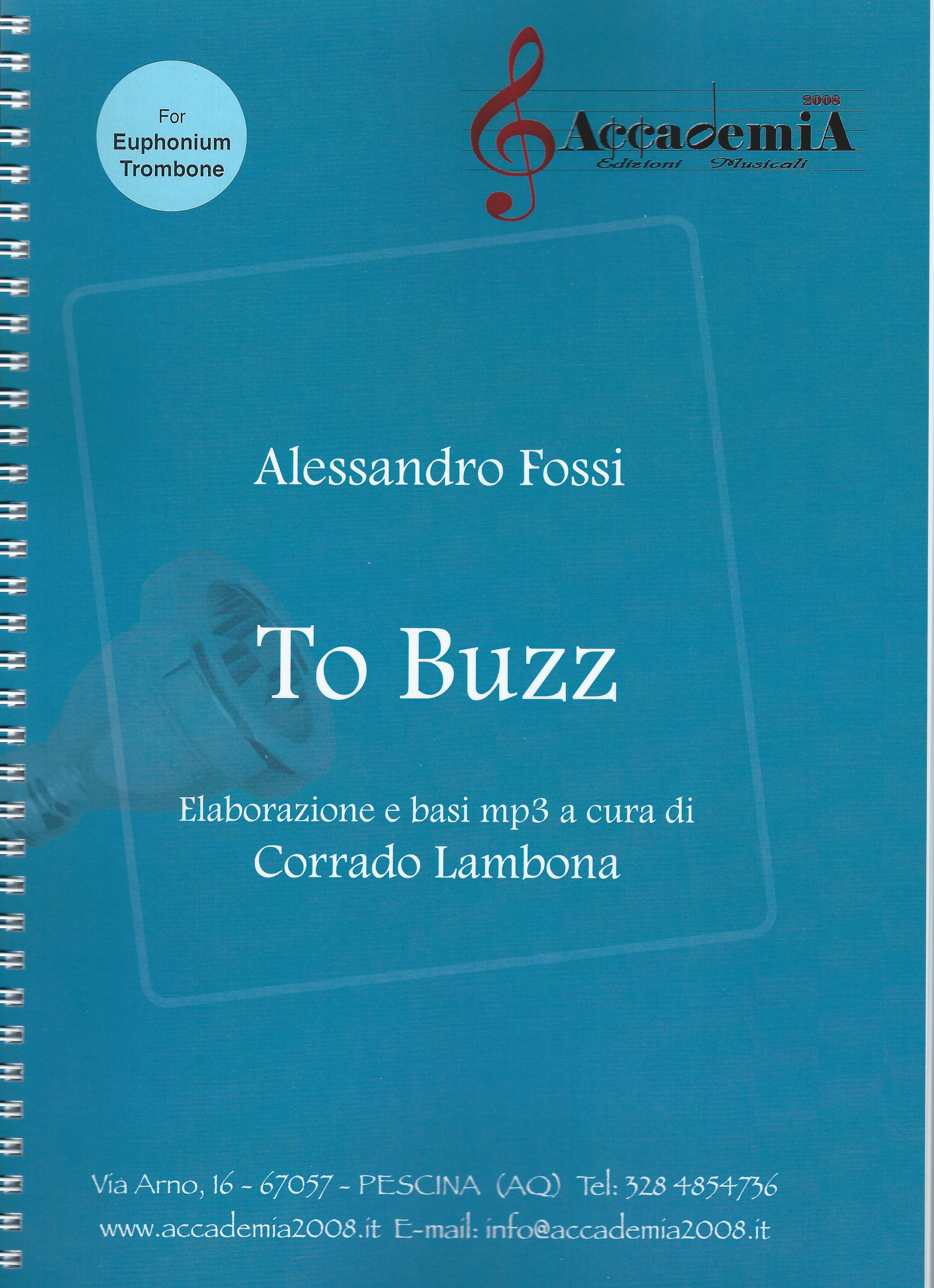 ** NEW **  To Buzz - Alessandro Fossi (Book & mp3 CD) - for EUPHONIUM/TROMBONE