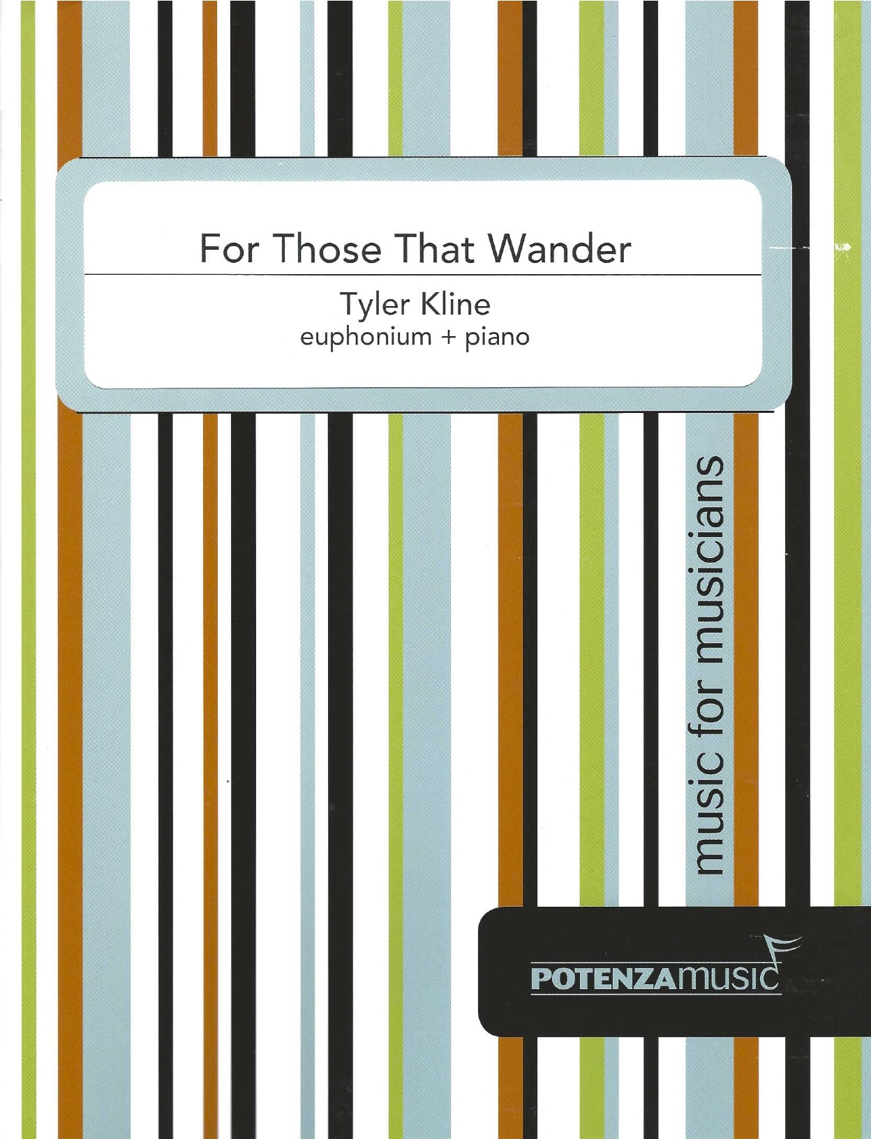For Those That Wander - Tyler Kline - Euphonium and Piano