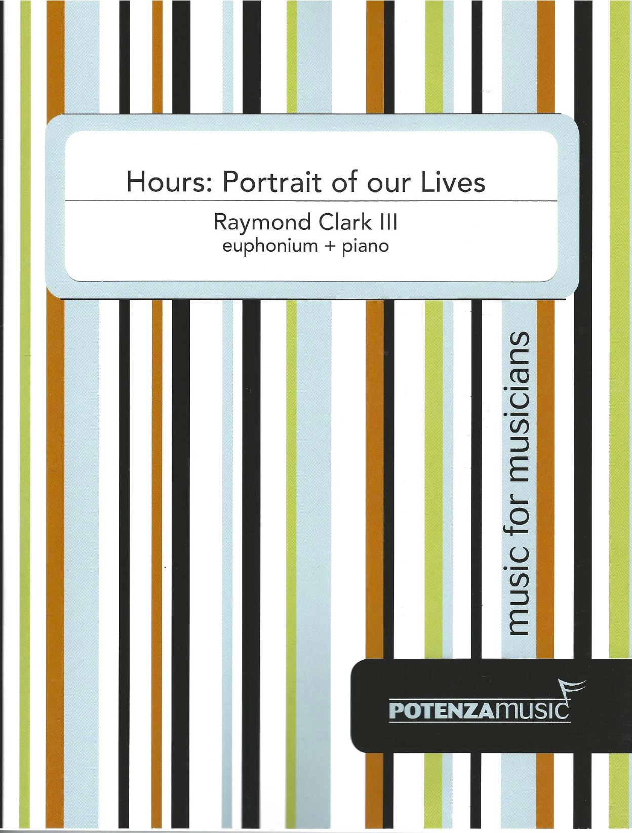 Hours: Portrait of our Lives - Raymond Clark III - Euphonium and Piano