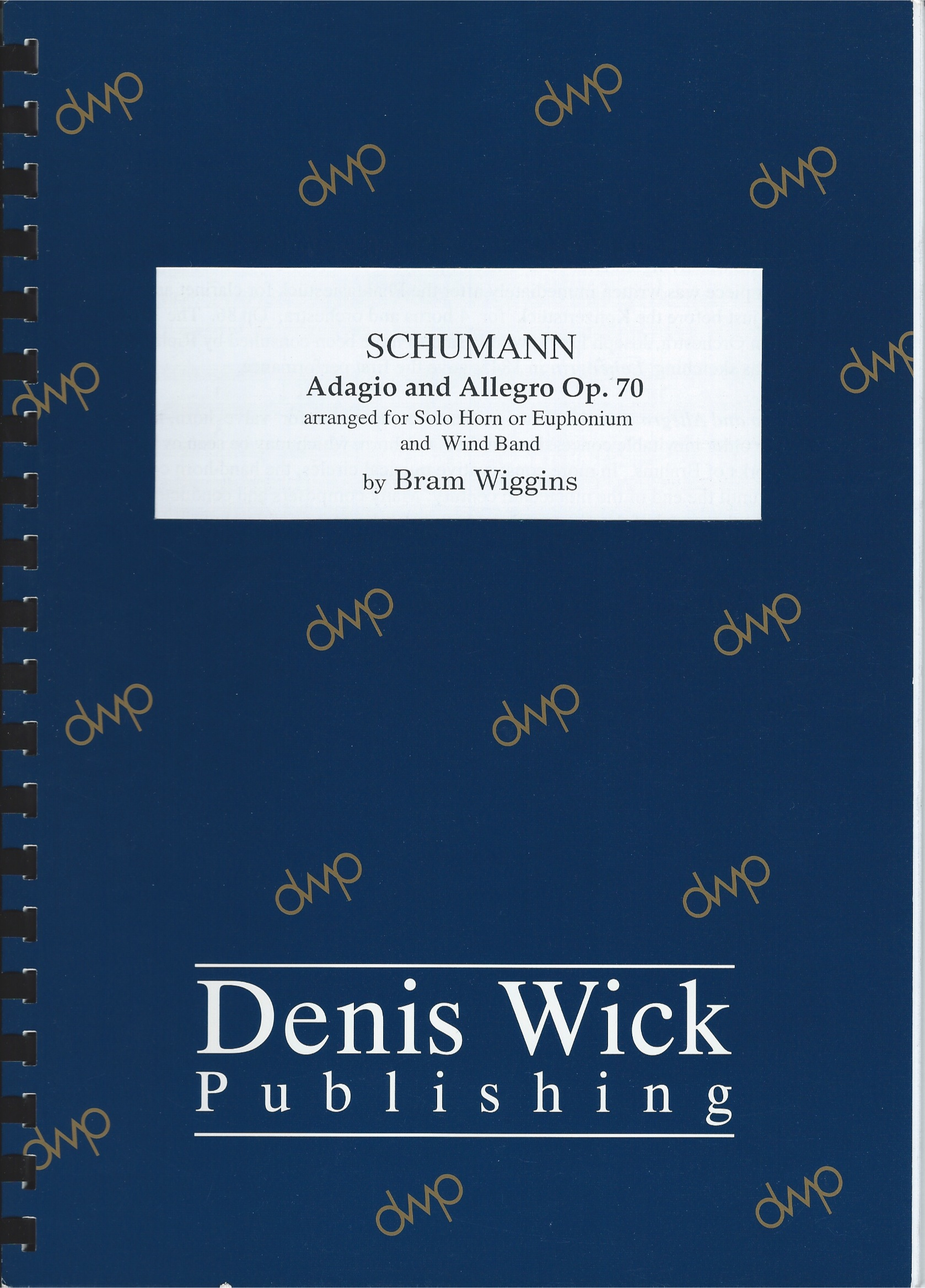 Adagio and Allegro Op.70 (Schumman Arr.Bram wiggins) for Solo horn or Euphonium and Wind Orchestra