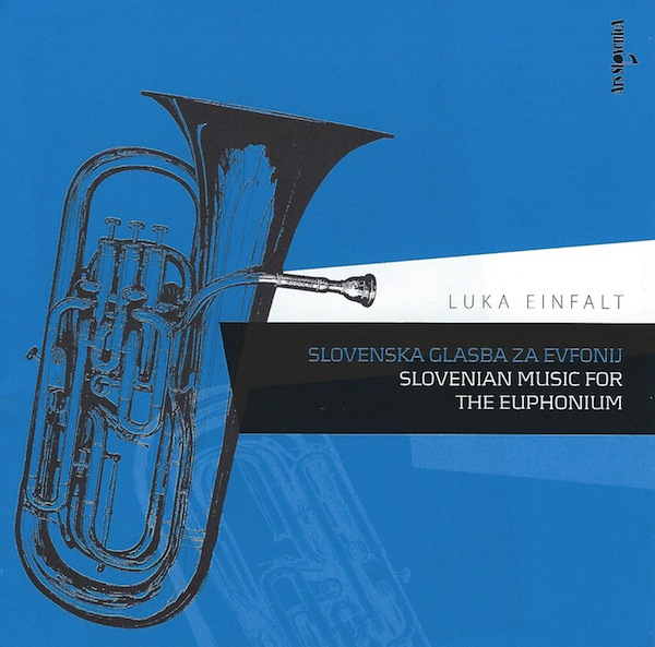 CD - Slovenian Music for the Euphonium - Luka Einfalt