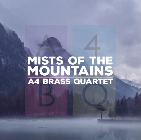 CD - Mists of the Mountains - A4 Brass Quartet  - shipping NOW!!
