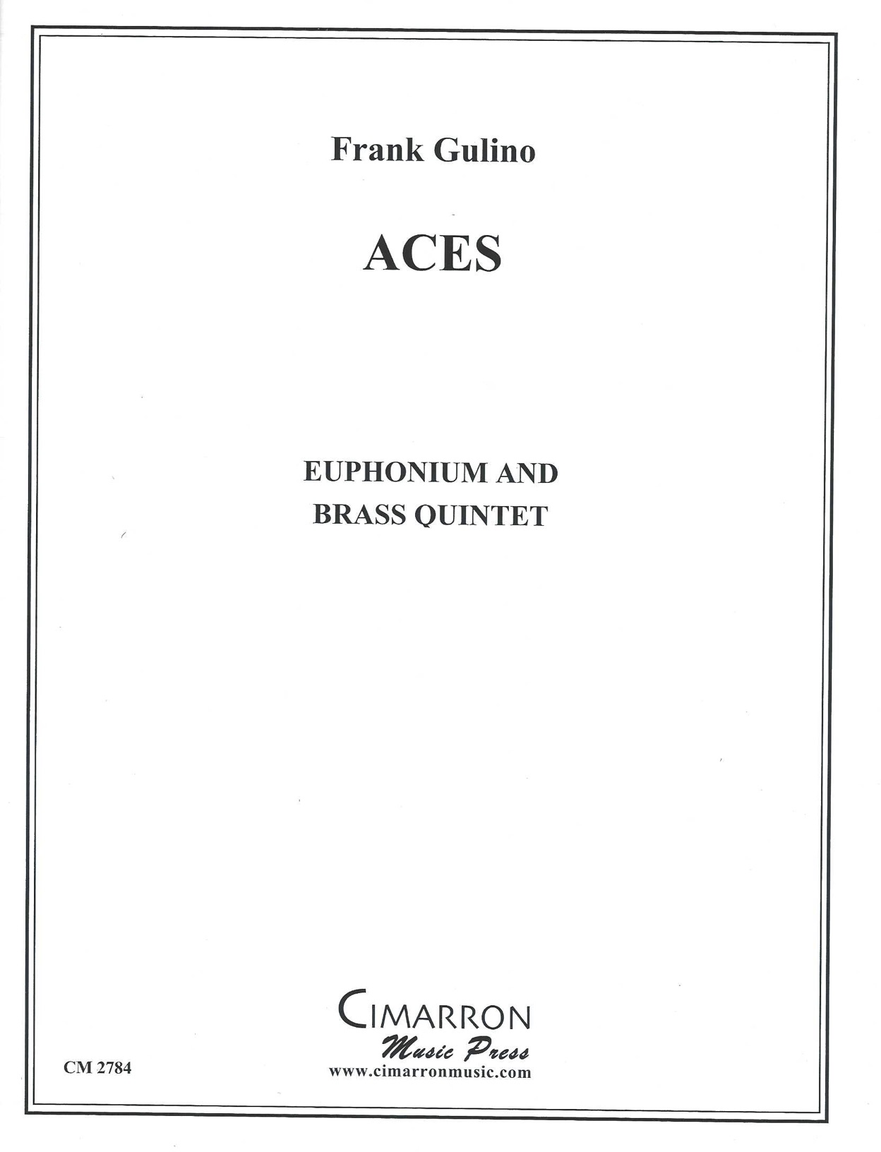 Aces - (Frank Gulino) - Euphonium solo with Brass Quintet accompaniment