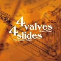 CD - 4 Valves 4 Slides - Steven Mead and Trombonisti Italiani (trombone quartet led by Lito Fontana)