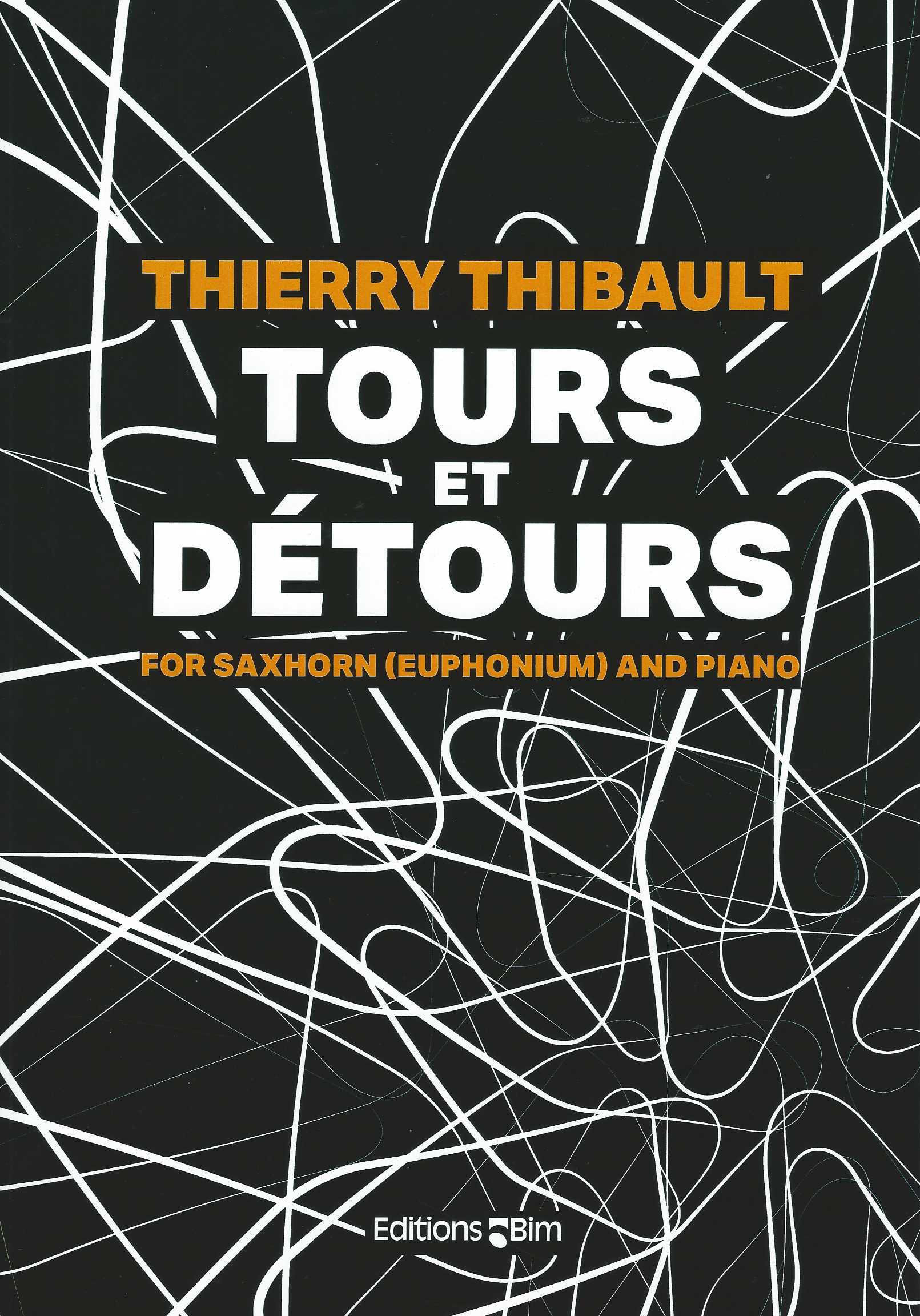 Tours et Detours - for Saxhorn or Euphonium and Piano - Thierry Thibault