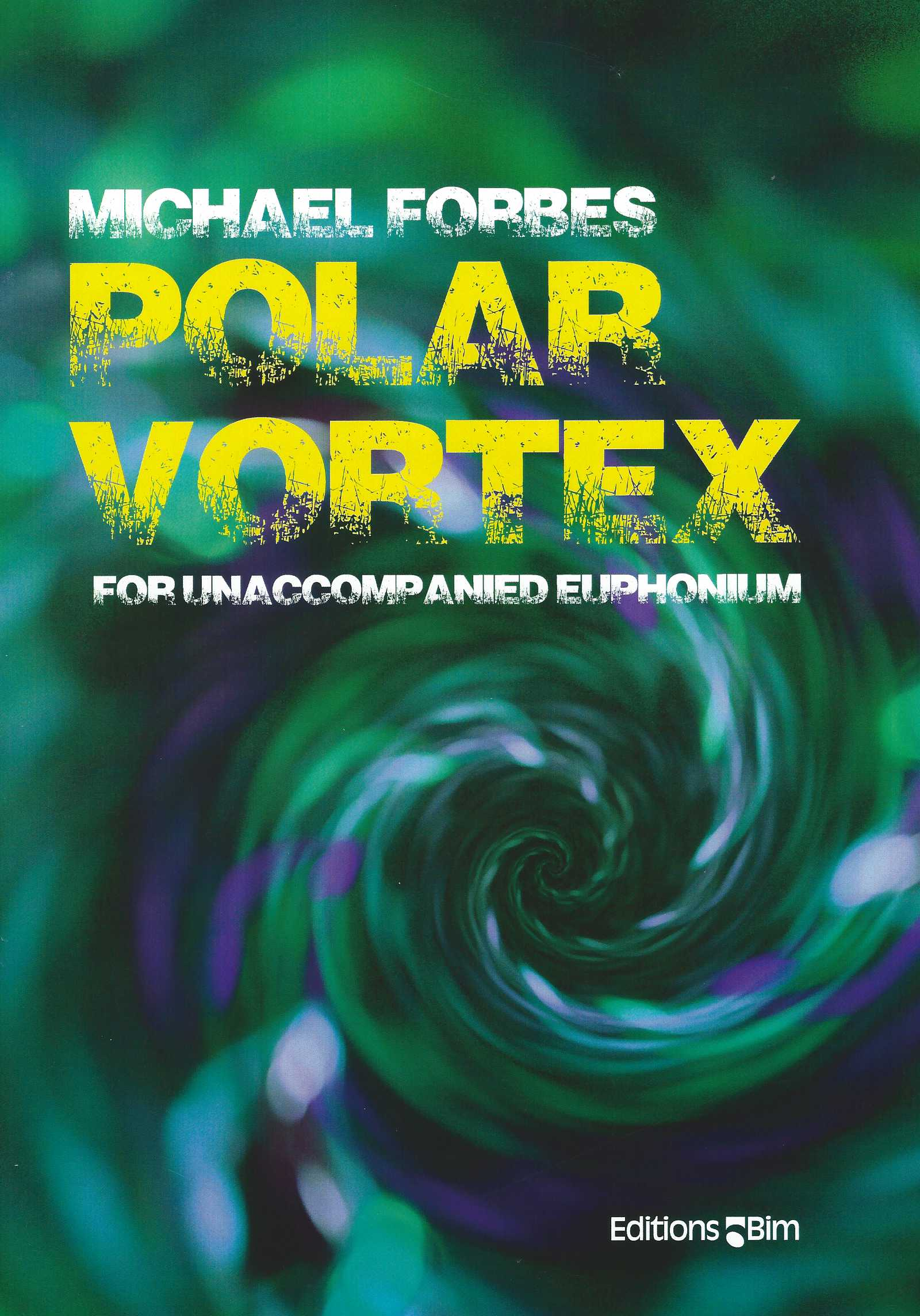 Polar Vortex - for unaccompanied euphonium - Michael Forbes