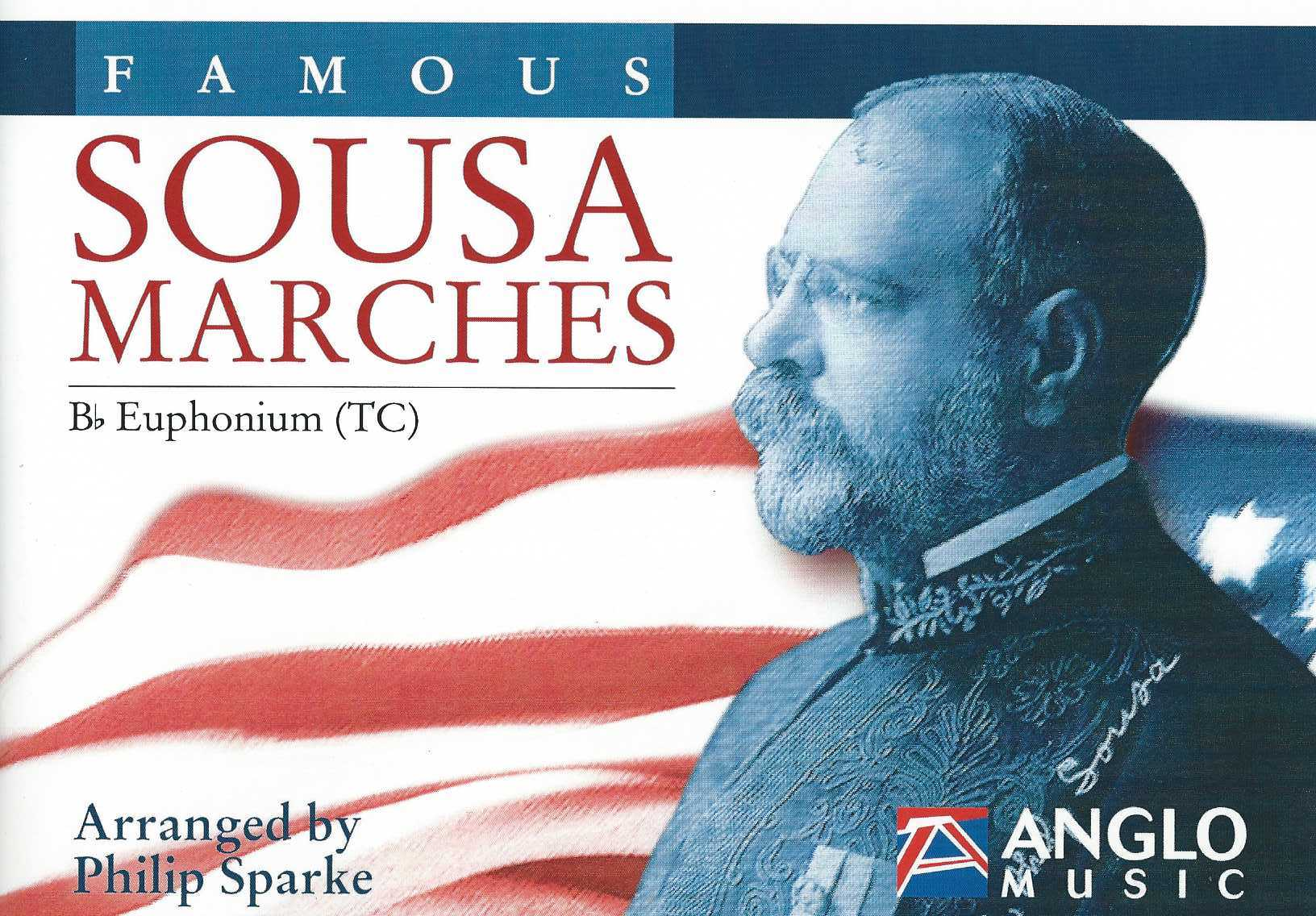 Famous Sousa Marches - Arranged by Philip Sparke (15 wind band euphonium parts)