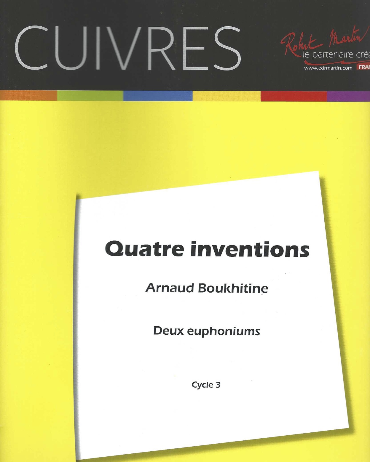 Quatre Inventions (Four Inventions) for two euphoniums (unaccompanied) - Arnaud Boukhitine