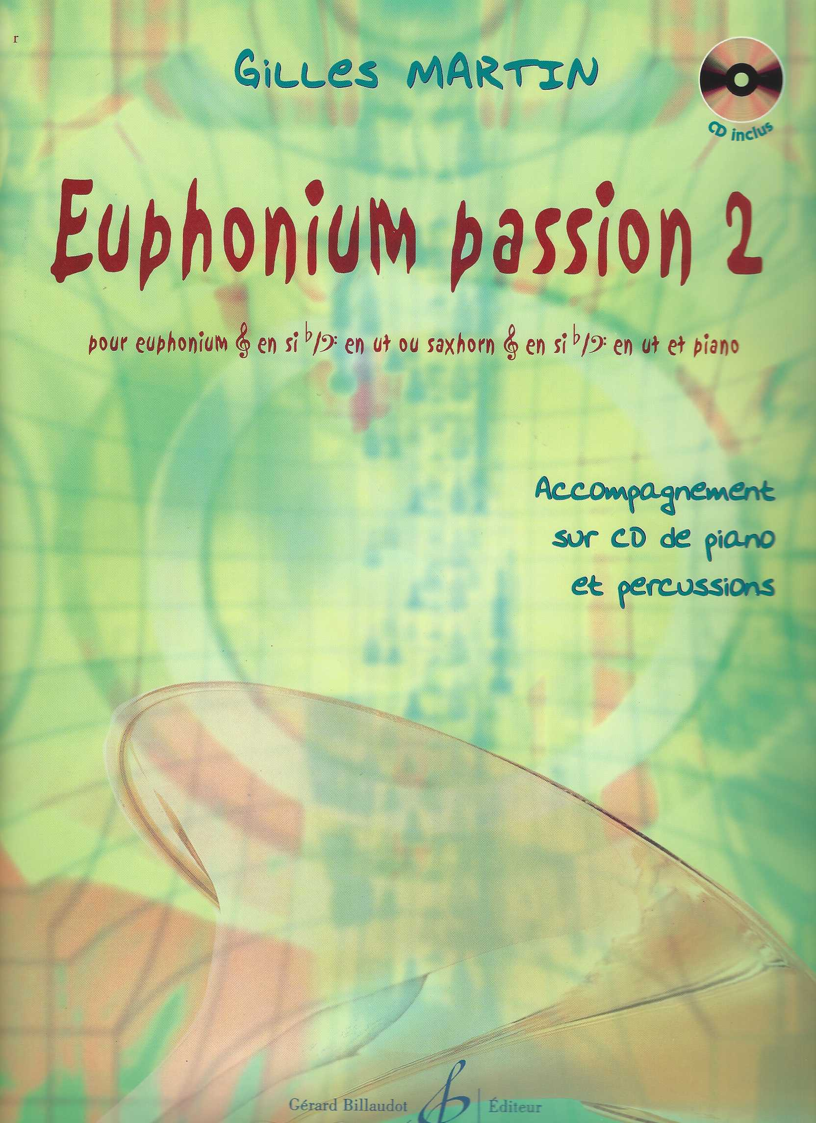 Euphonium Passion 1 - Gilles Martin - Book with CD accompaniment