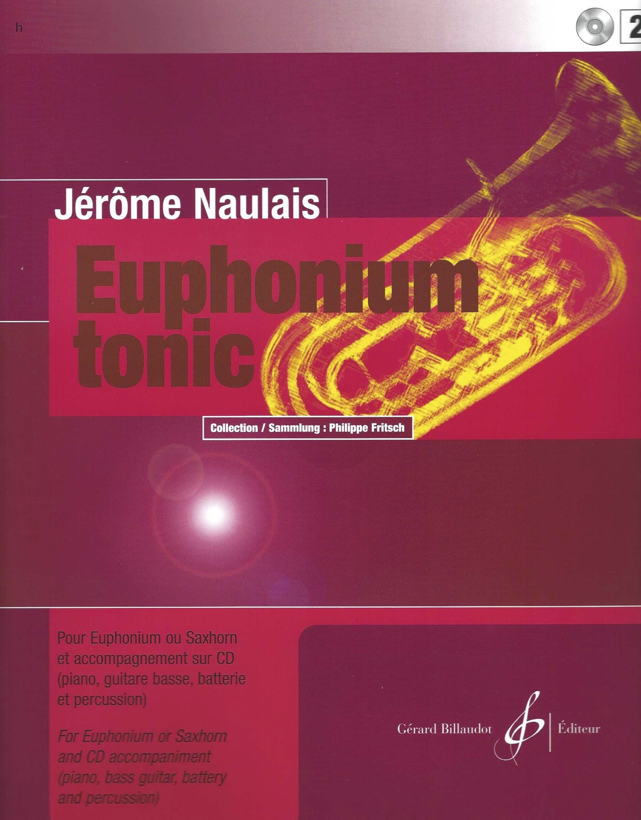 Euphonium Tonic 2 - Jerome Naulais - Euphonium book and CD accompaniment