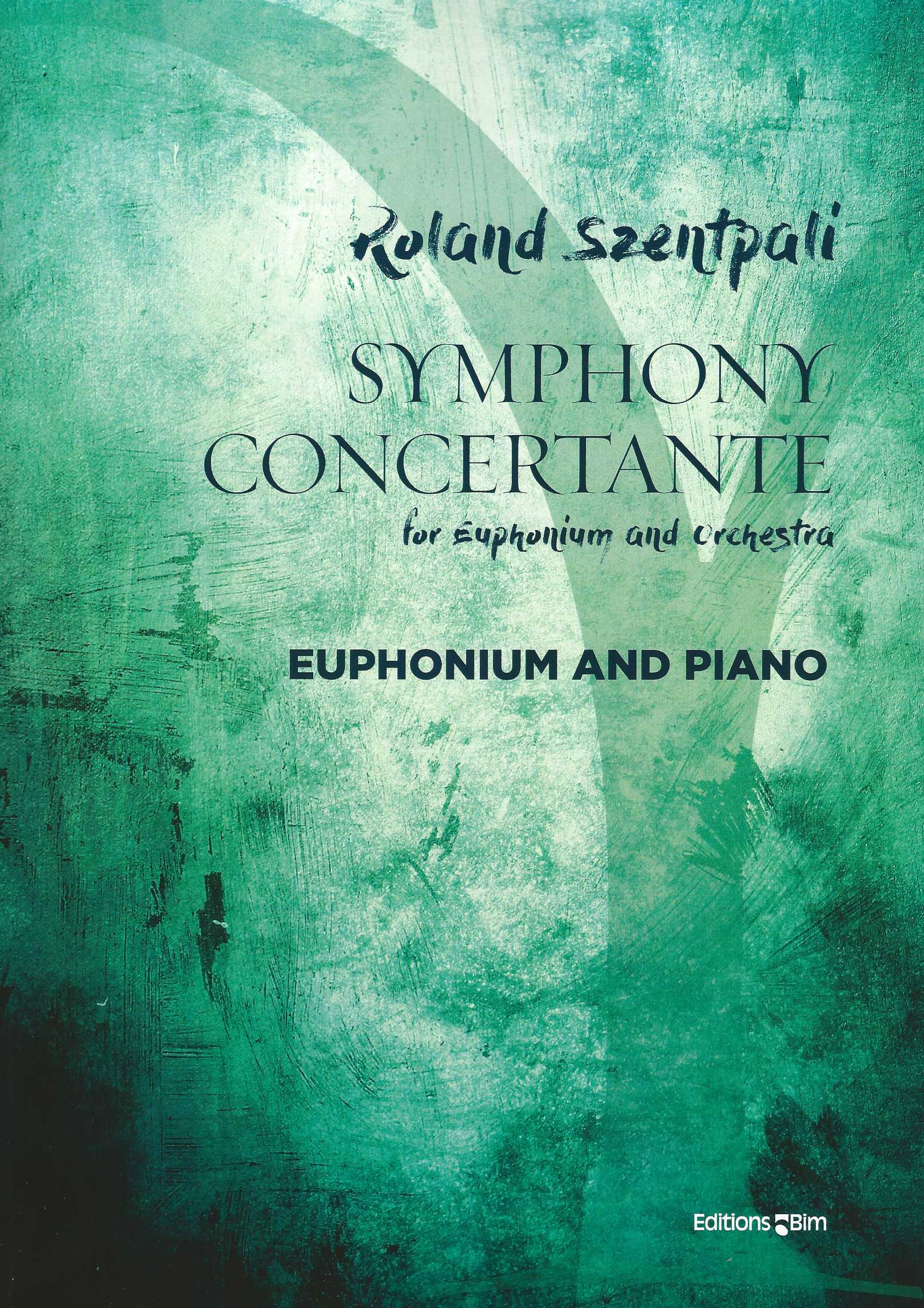 Symphony Concertante - Roland Szentpali - Euphonium and Piano