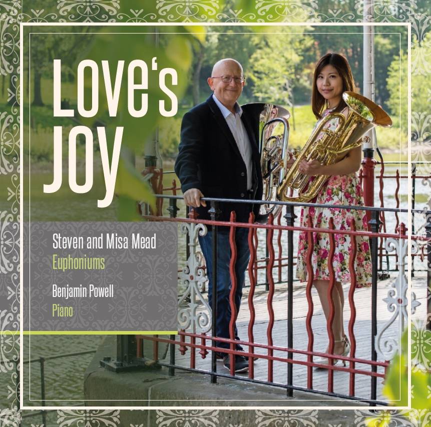 CD - Love's Joy - Steven and Misa Mead, Benjamin Powell (piano)