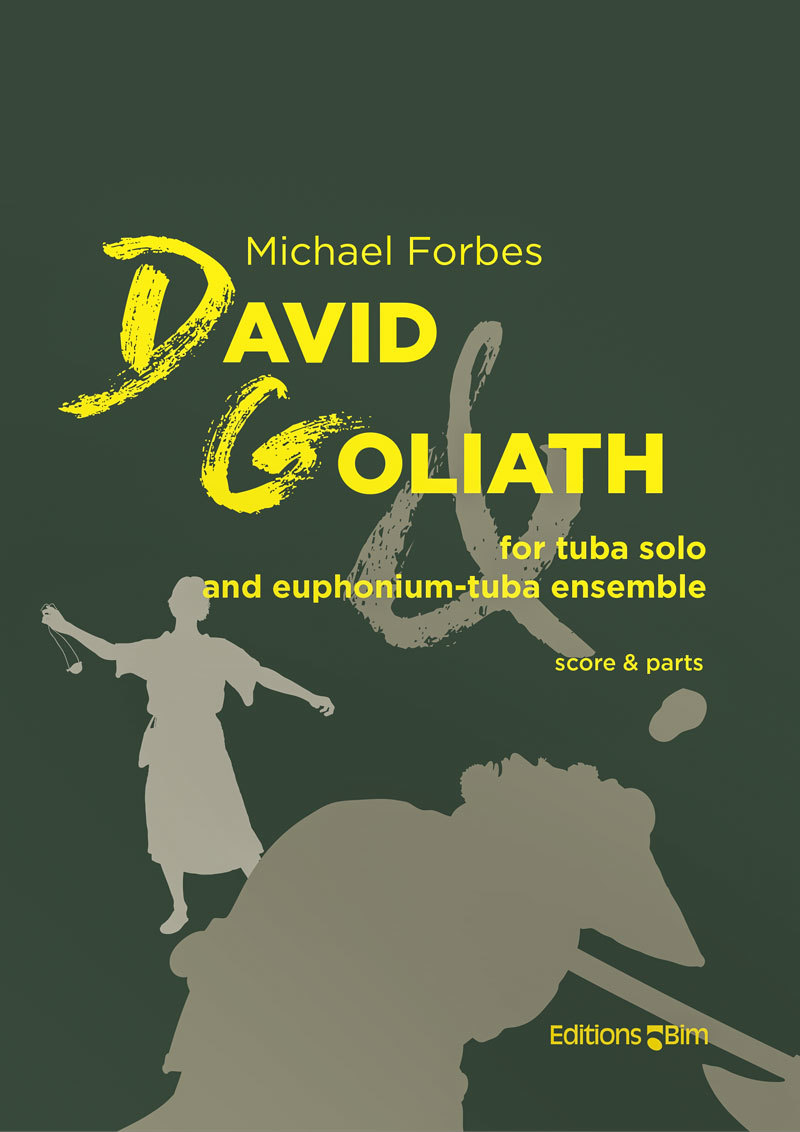 David and Goliath - Michael Forbes, for tuba solo and euphonium-tuba ensemble 3:3
