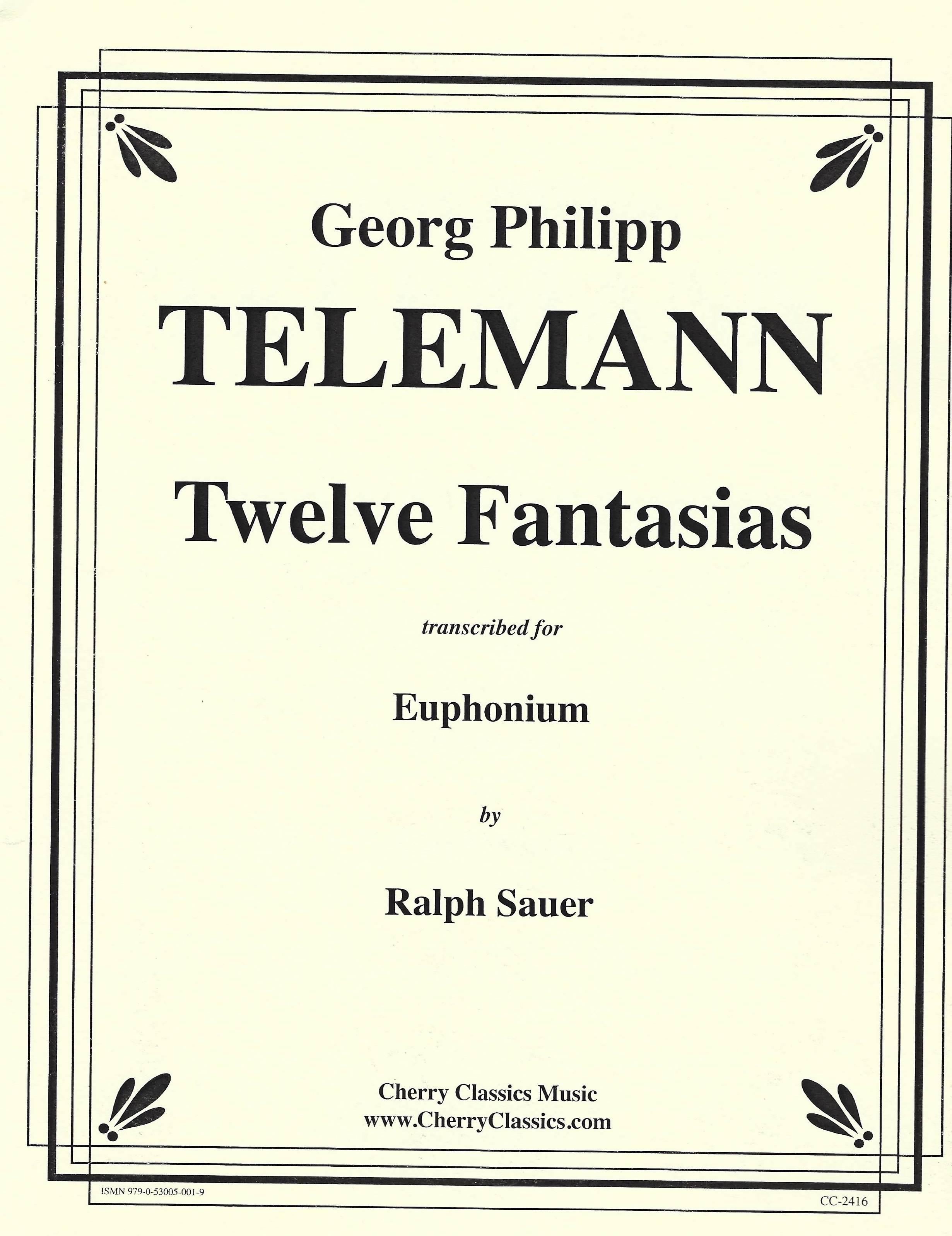 Twelve Fantasies - G.P.Telemann Arr. Ralph Sauer - transcribed for solo euphonium (BC)