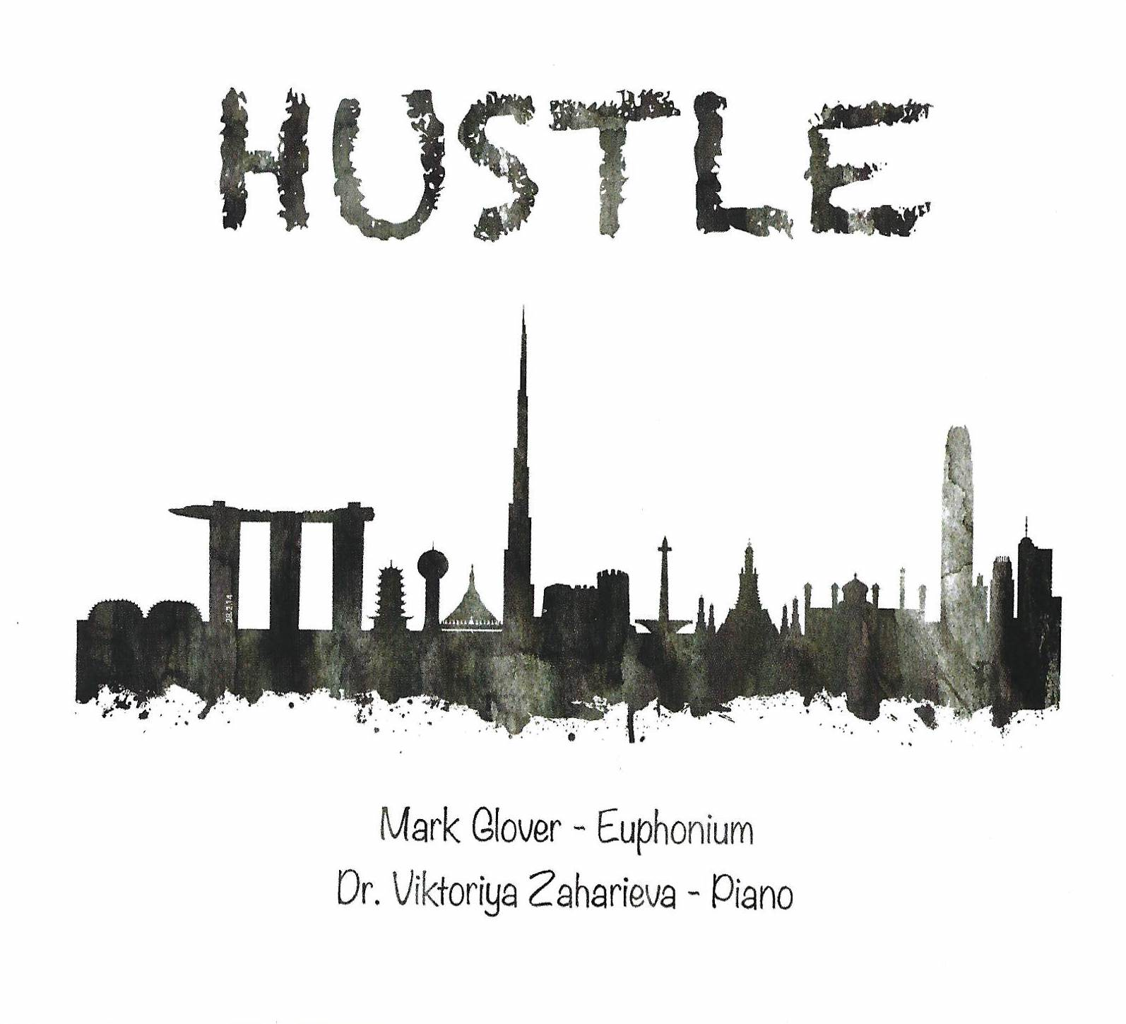 CD - Hustle - Mark Glover (euphonium) Dr. Viktoriya Zaharieva (piano)
