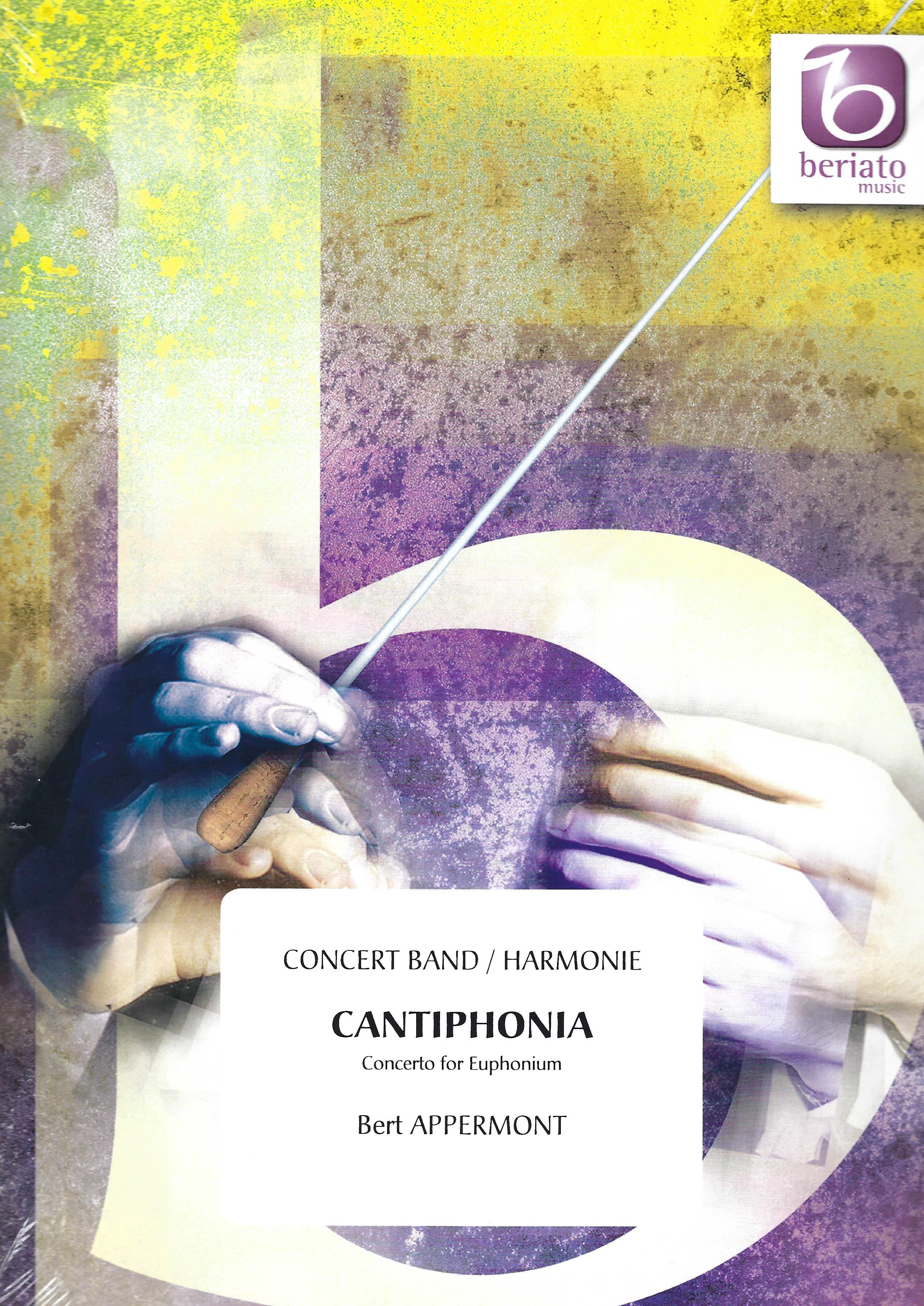 Cantiphonia (Concerto for Euphonium) - Bert Appermont - Euphonium and Wind Band/Concert Band/Harmonie
