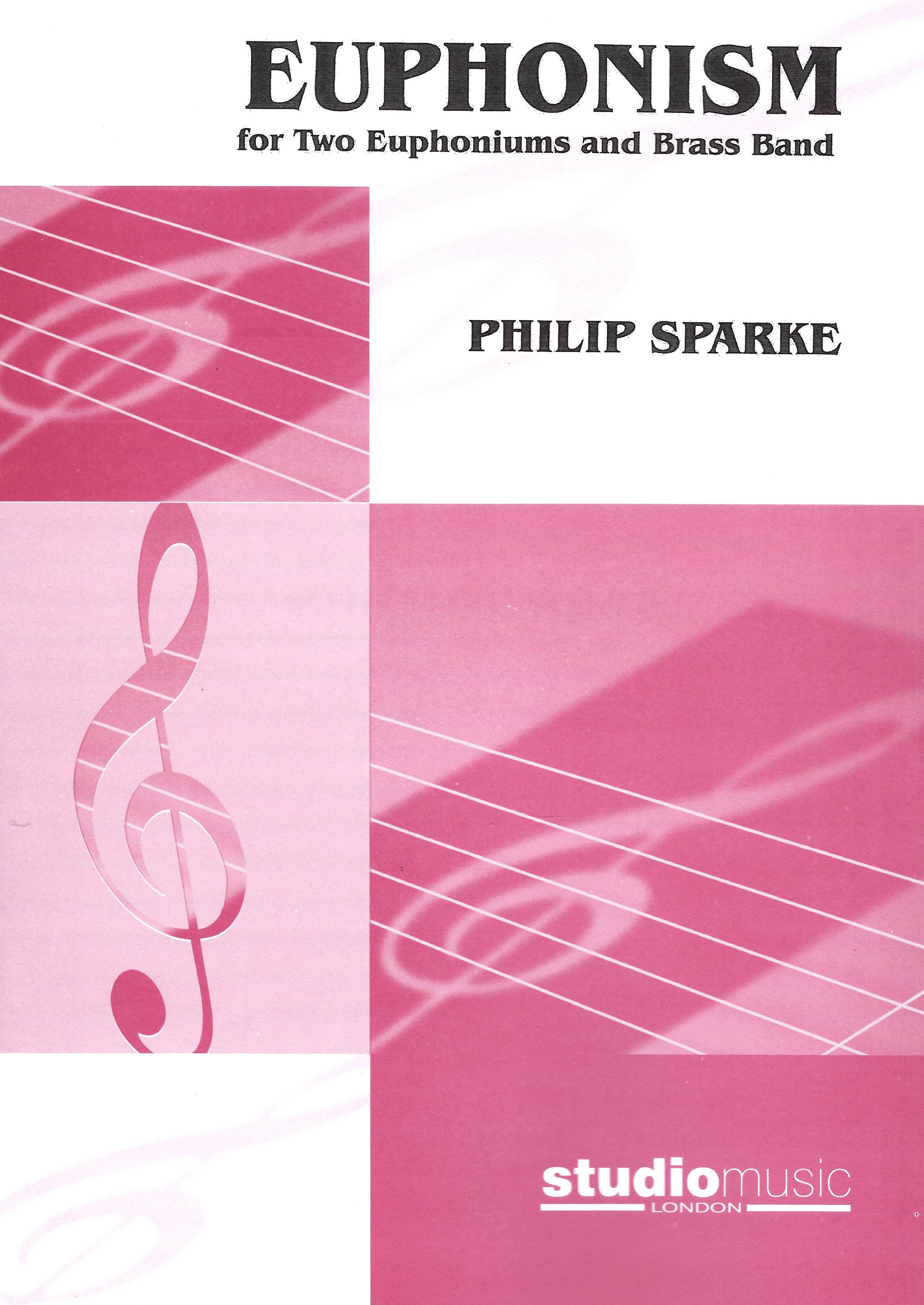 Euphonism - Philip Sparke - 2 Euphoniums and brass band