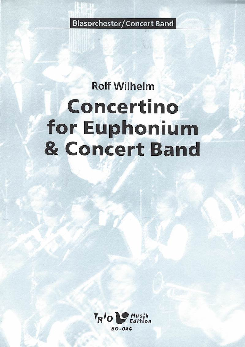 Concertino for Euphonium and Concert Band - Rolf Wilhelm
