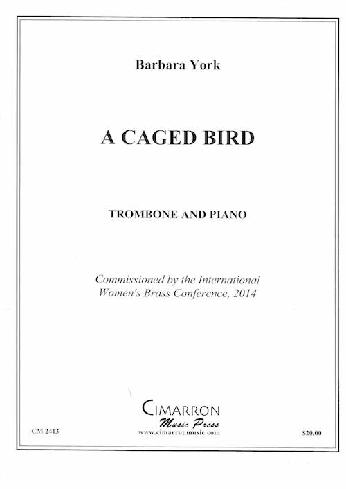 A Caged Bird - Barbara York - Trombone or Euphonium and Piano