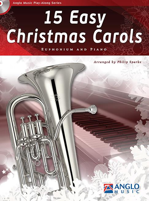 15 Easy Christmas Carols - Arr. Philip Sparke - with piano accompaniment and play along CD accomp.