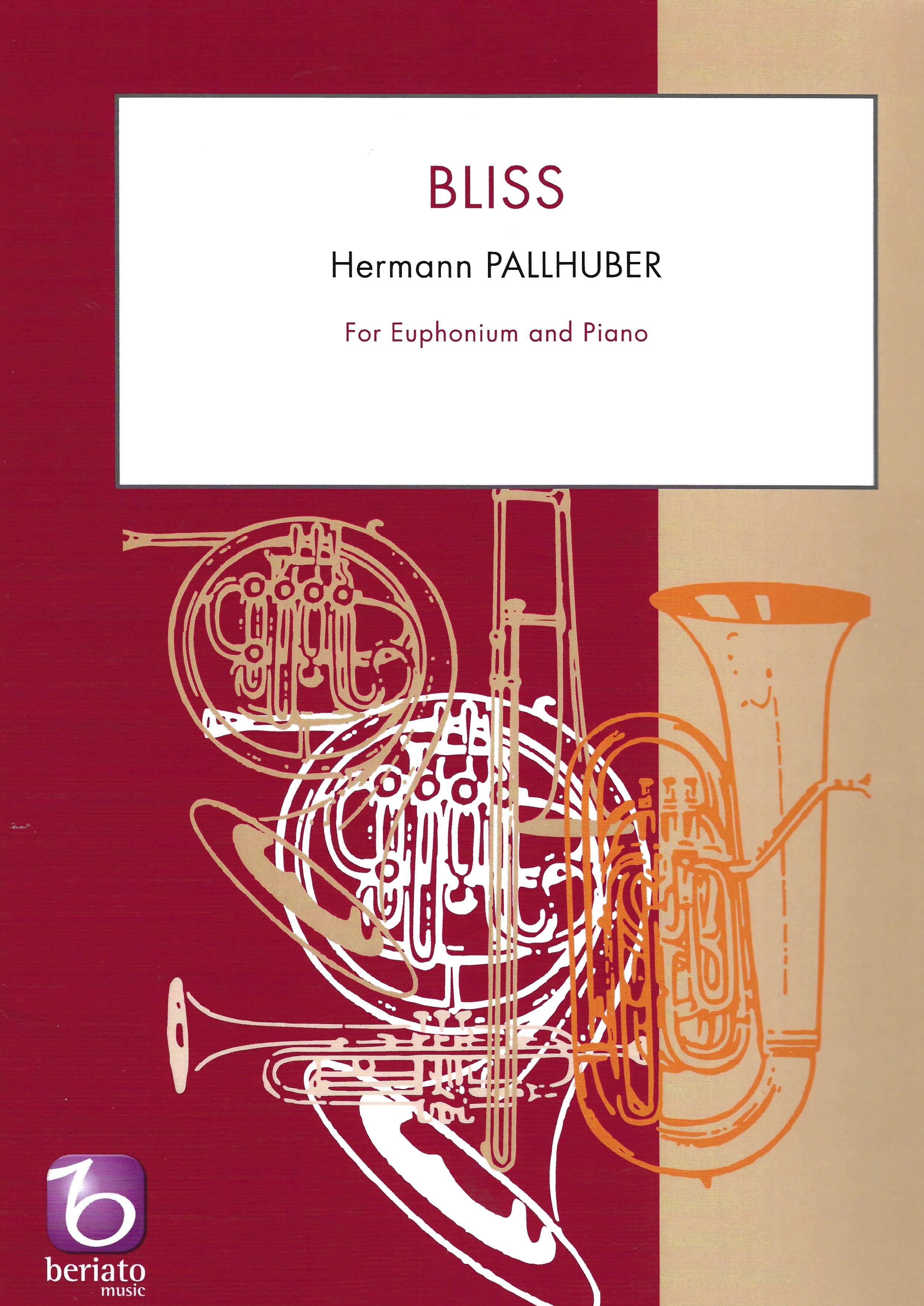 Bliss - Hermann Pallhuber - Euphonium and Piano