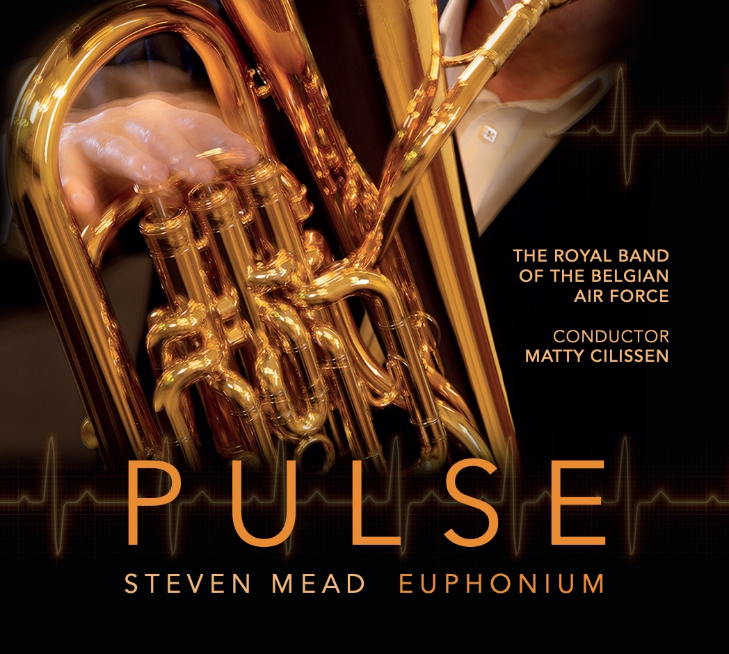 CD - Pulse - Steven Mead and the Royal Band of the Belgian Air Force - NEW and shipping now!