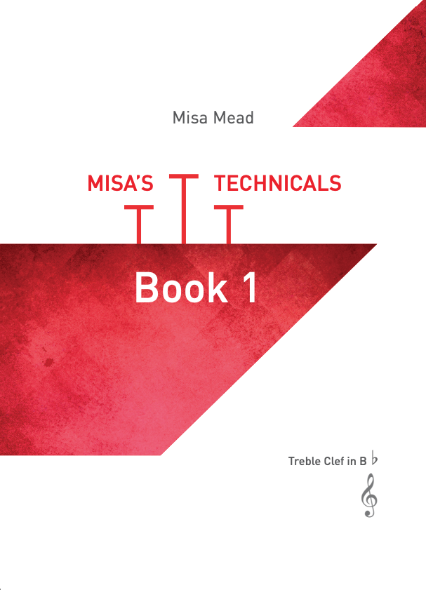 Misa's Technicals  Book 1 - Treble clef - Misa Mead