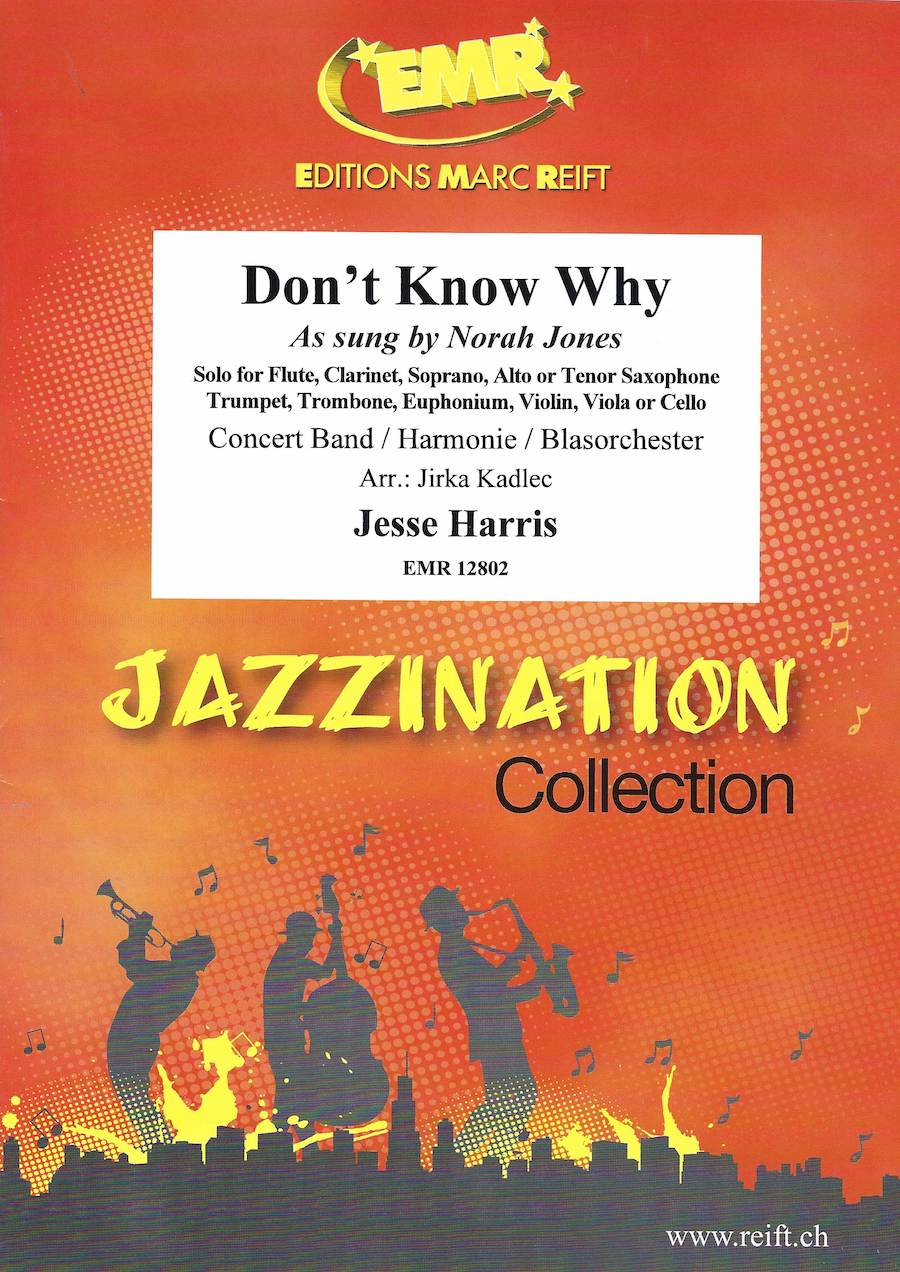 Don't Know Why (as sung by Norah Jones)  - Jesse Harris Arr. Jirka Kadlec - Euphonium and Concert Band/Harmonie