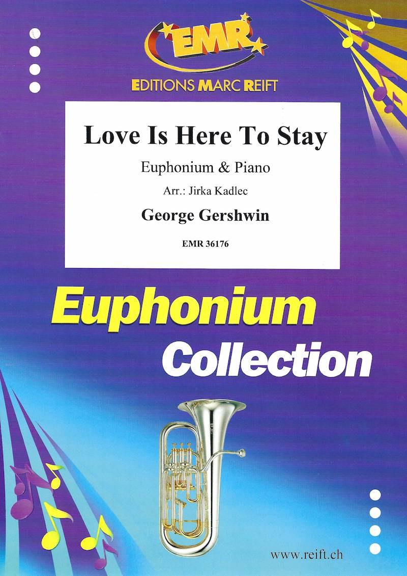 Love Is Here To Stay - George Gershwin Arr. Jirka Kadlec - Euphonium and Piano