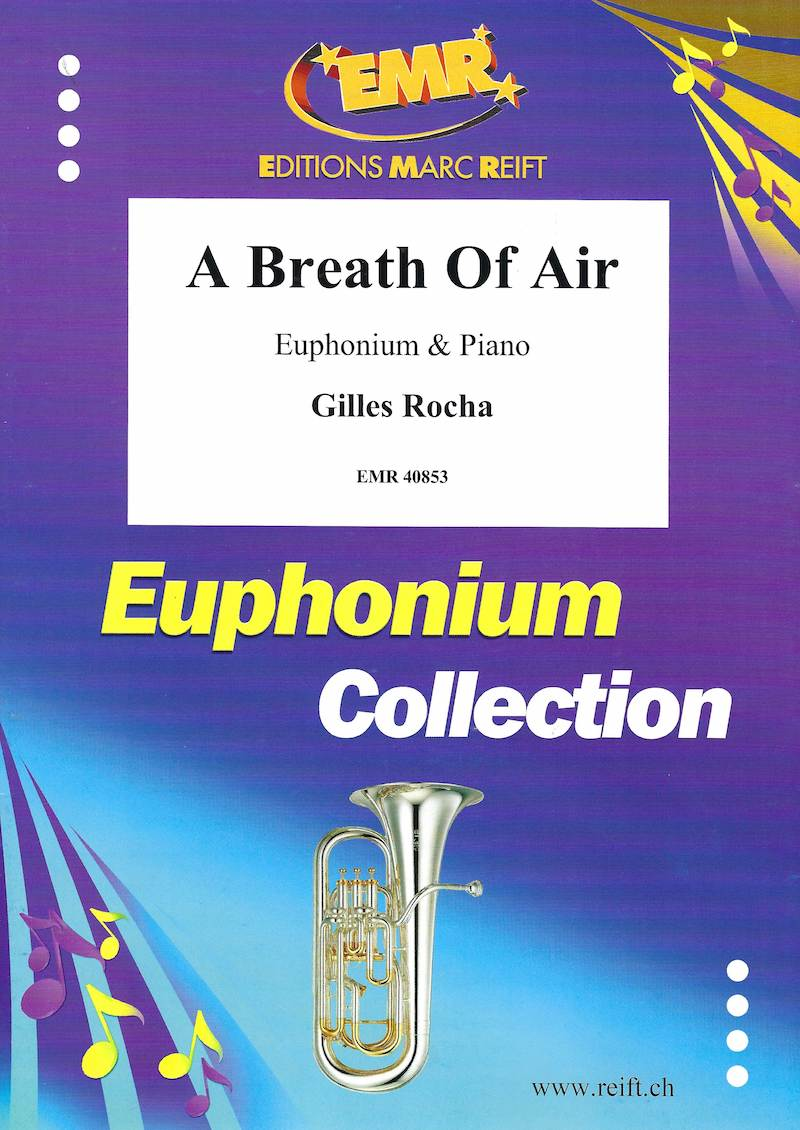 A Breath of Air - Gilles Rocha - Euphonium and Piano