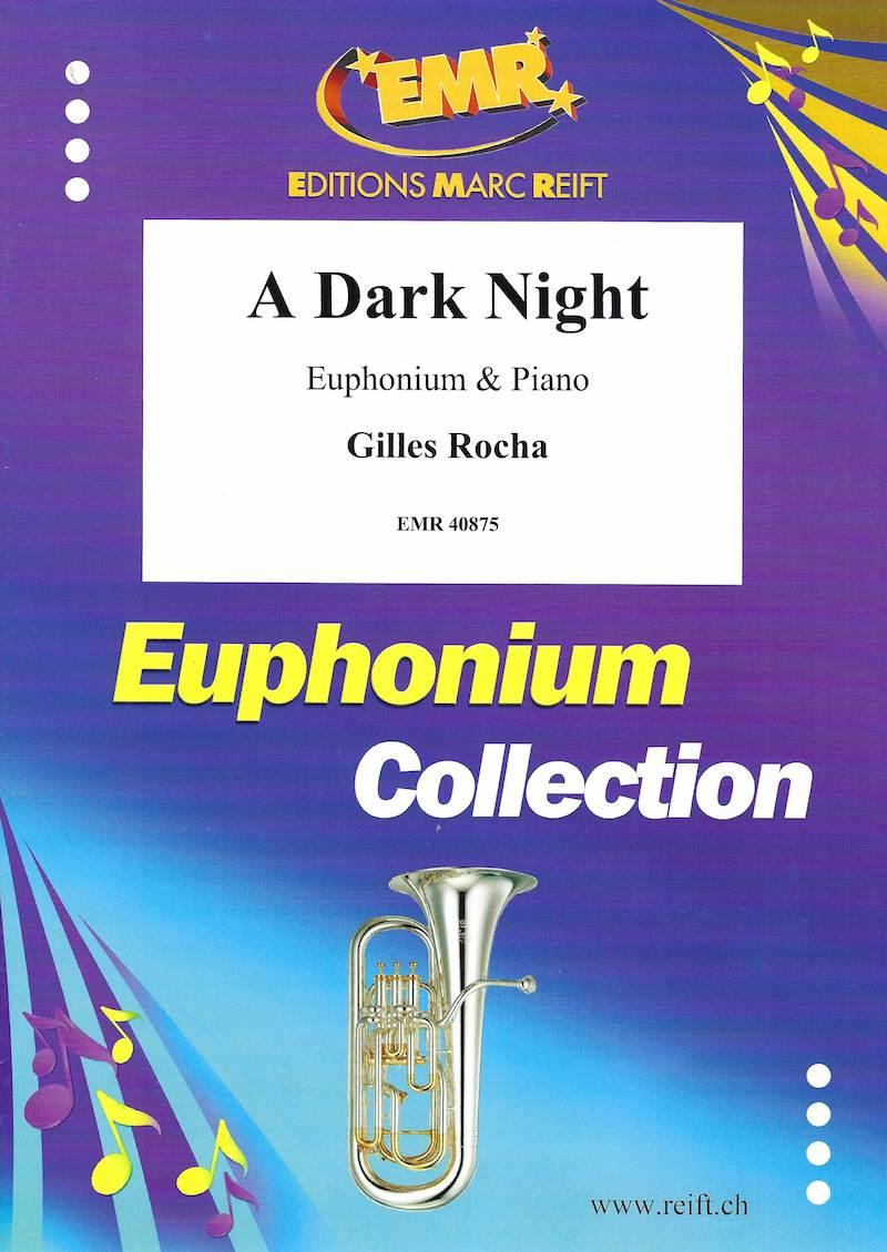 A Dark Night - Gilles Rocha - Euphonium and Piano