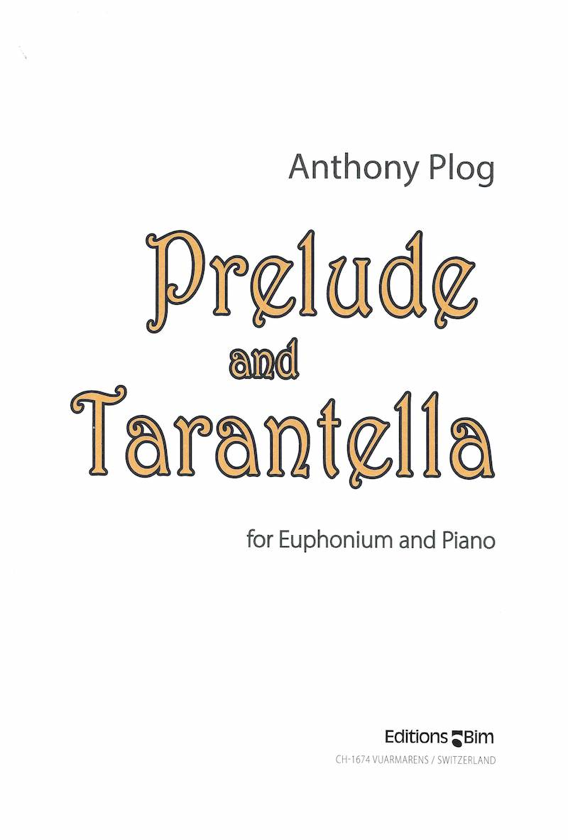 Prelude and Tarantella - Anthony Plog - Euphonium and Piano