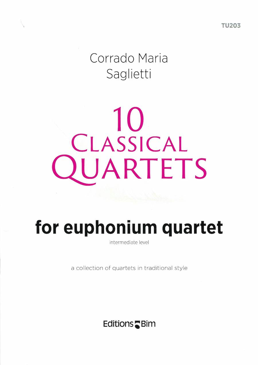 10 Classical Quartets - Corrado Maria Saglietti - for Euphonium Quartet