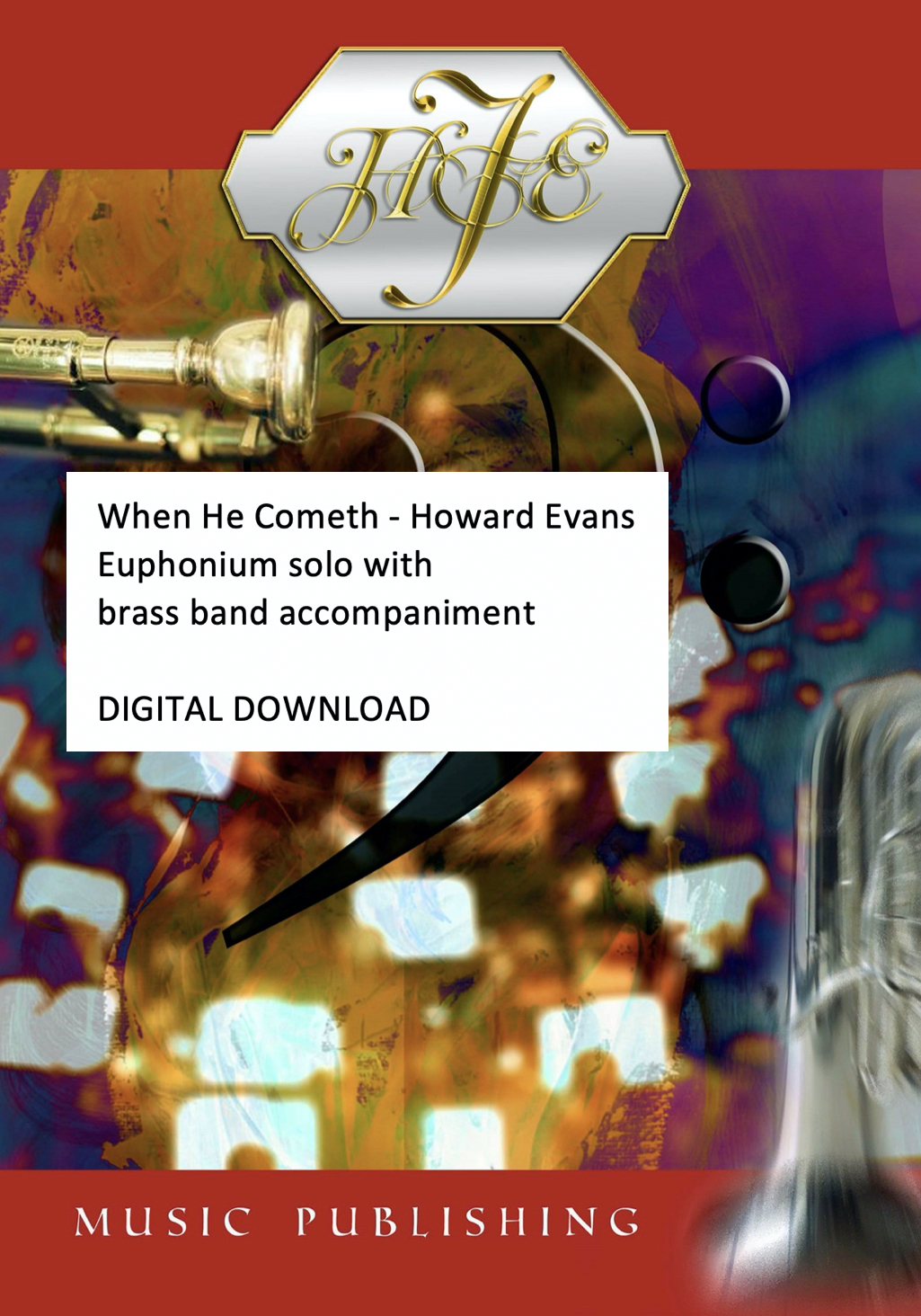 When He Cometh - Howard Evans - Euphonium solo and brass band accompaniment - DIGITAL DOWNLOAD