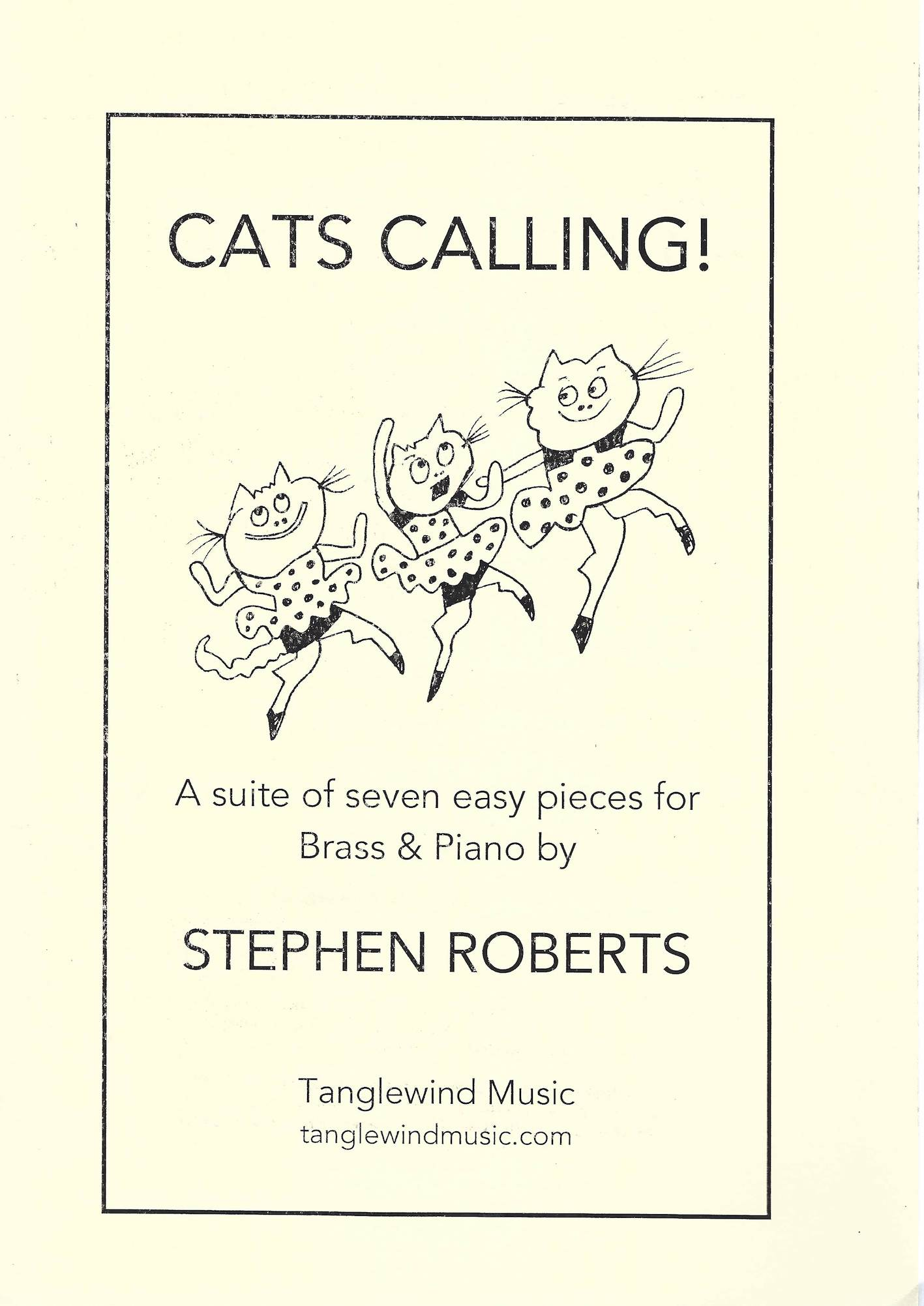 Cats Calling (A Suite of Seven Easy Pieces for Brass and Piano)- Stephen Roberts