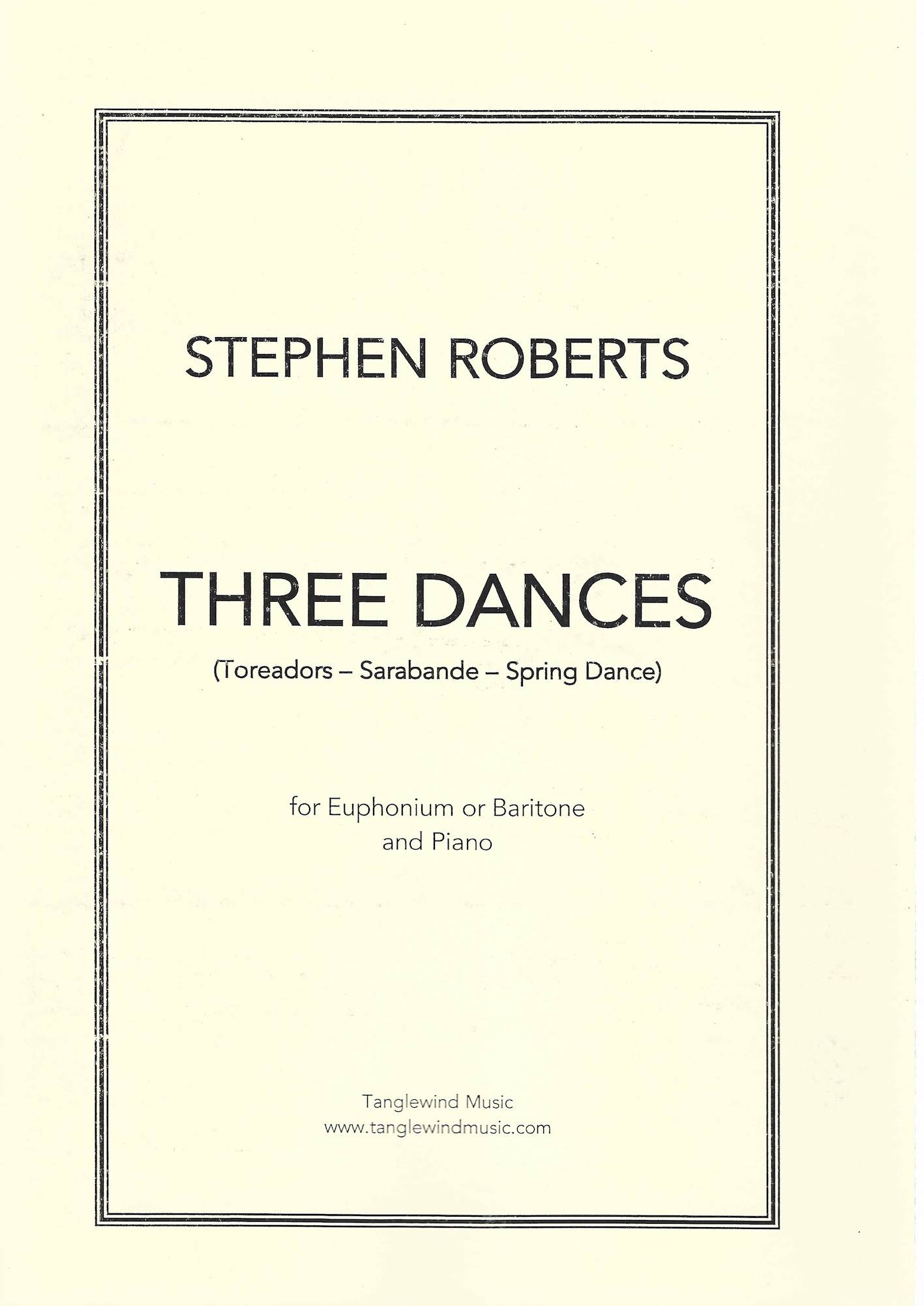 Three Dances - Stephen Roberts - Euphonium or Baritone and Piano