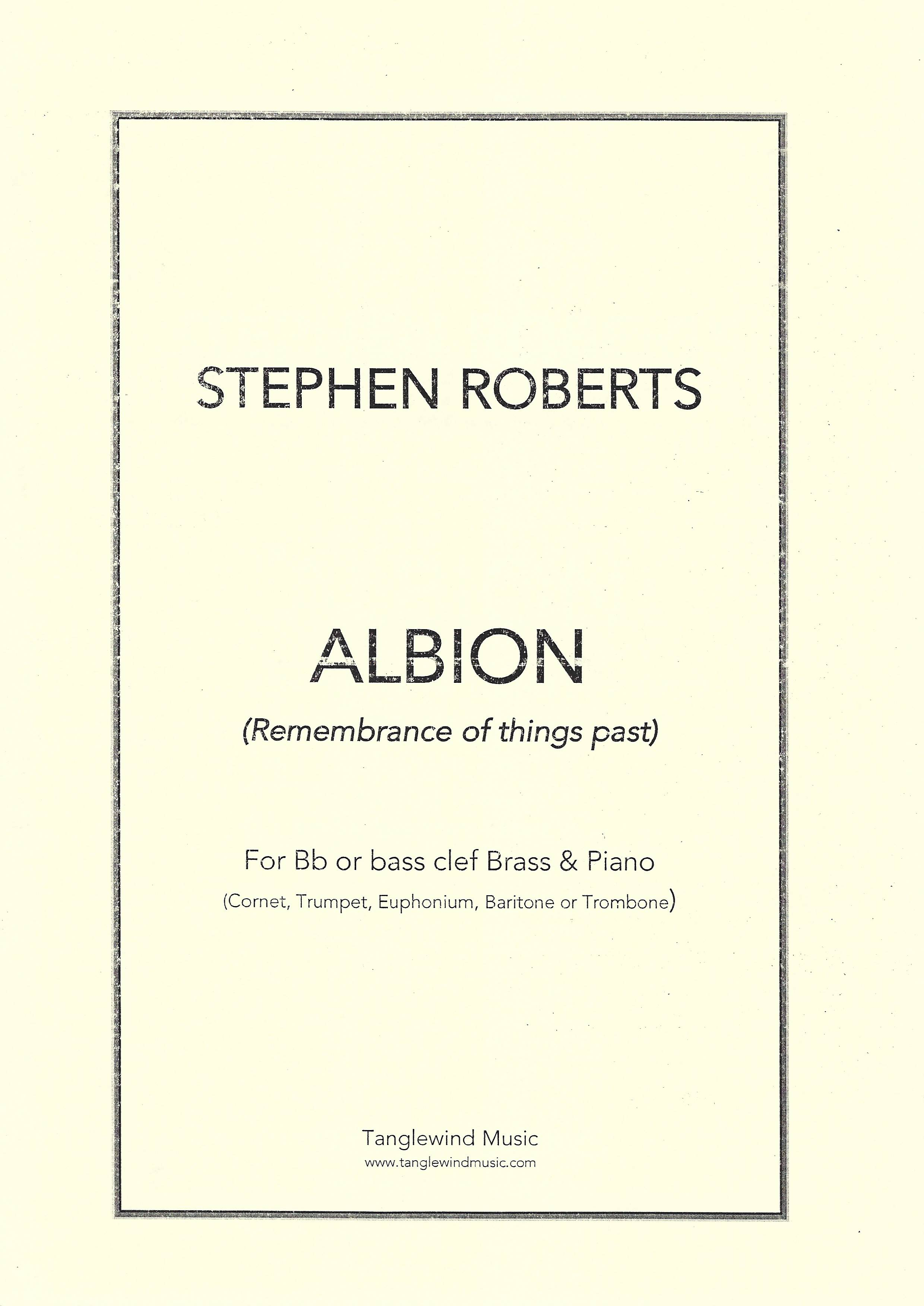 Albion (Remembrance of things part) - Stephen Roberts - Euphonium/Baritone and Piano