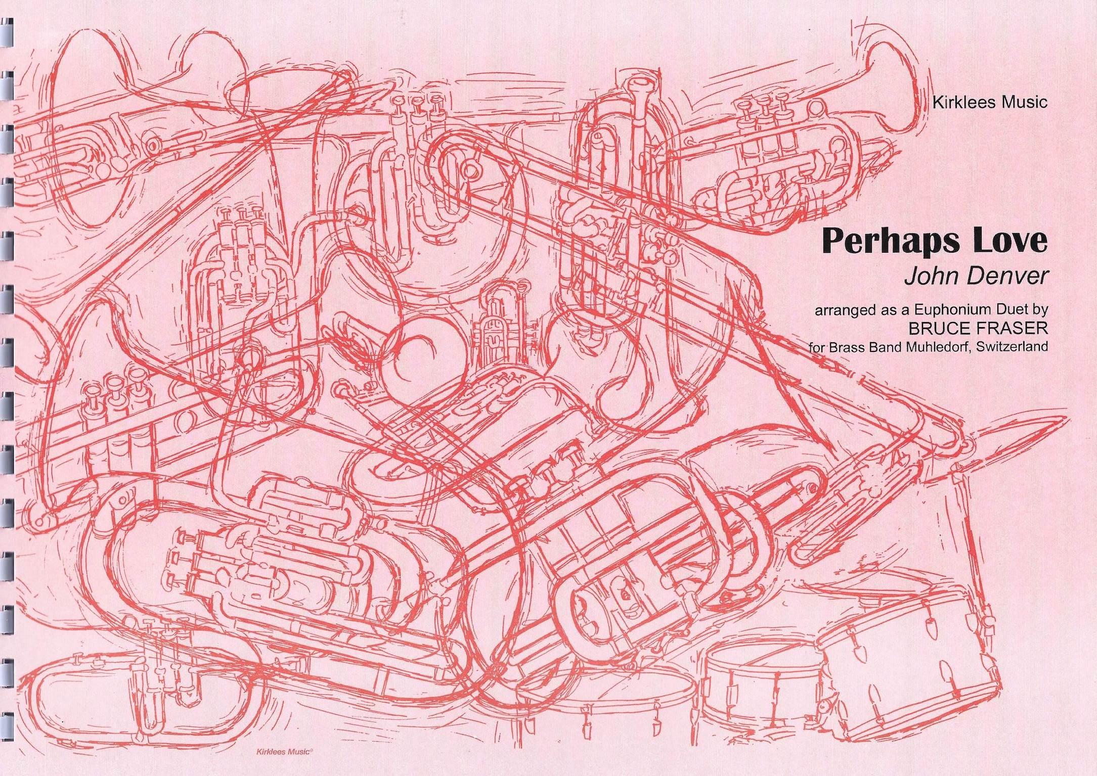 Perhaps Love - John Denver Arr. B. Fraser - Euphonium Duet with brass band accompaniment