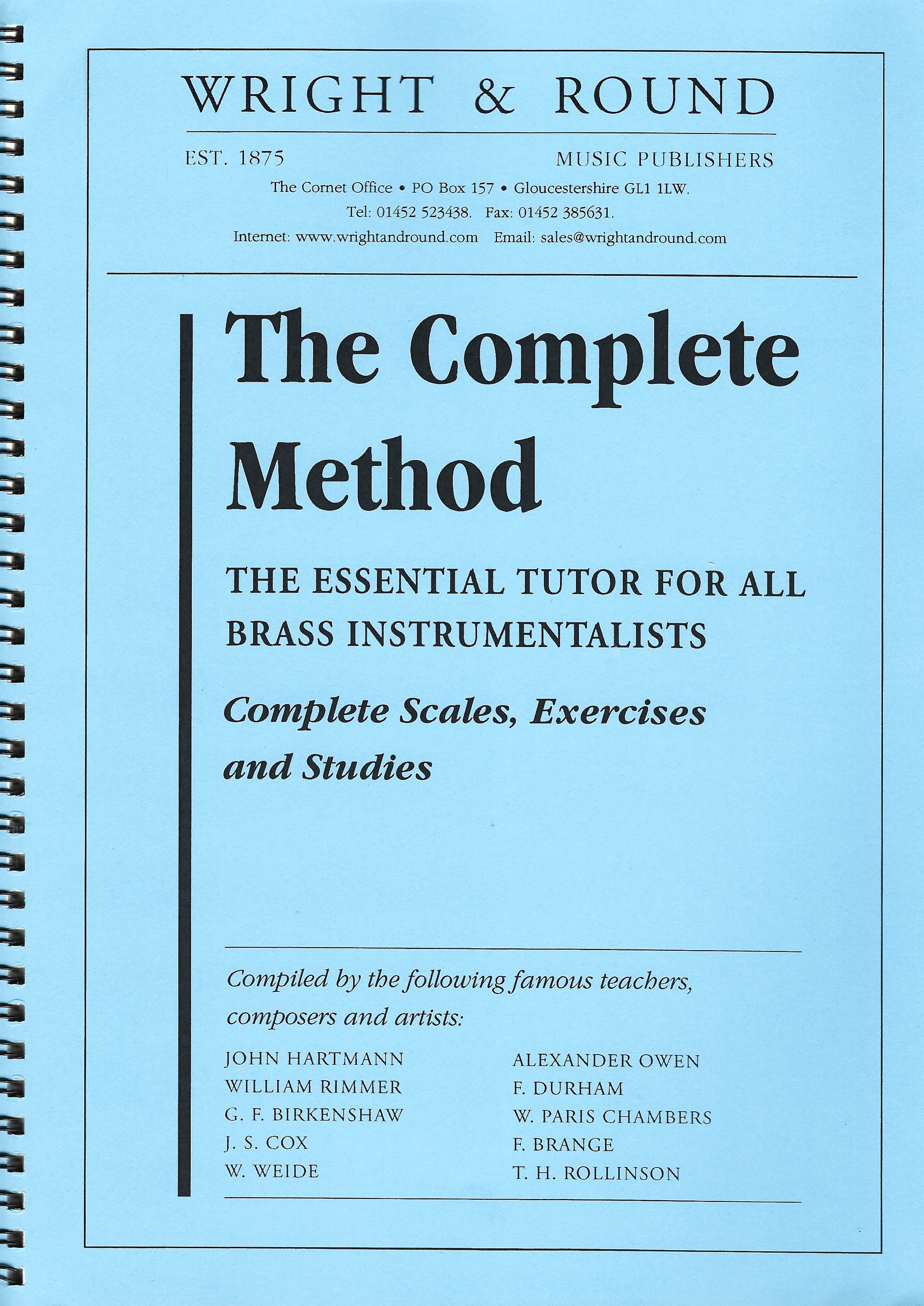 The Complete Method - The Essential Tutor for all brass Instrumentalists (Wright&Round)